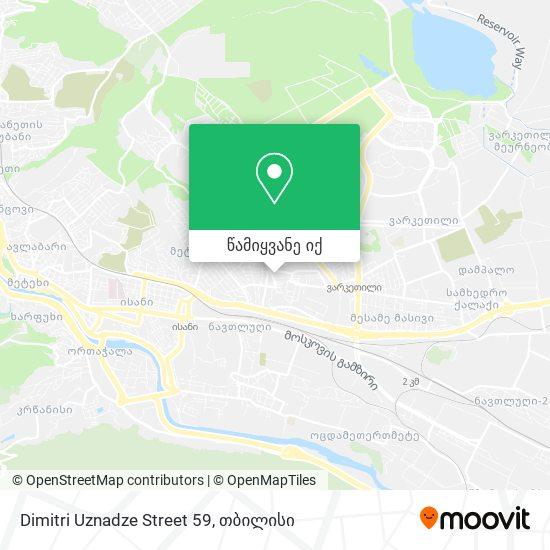 Dimitri Uznadze Street 59 რუკა