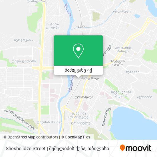 Sheshelidze Street | შეშელიძის ქუჩა რუკა