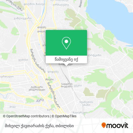 მიხეილ ქავთარაძის ქუჩა რუკა