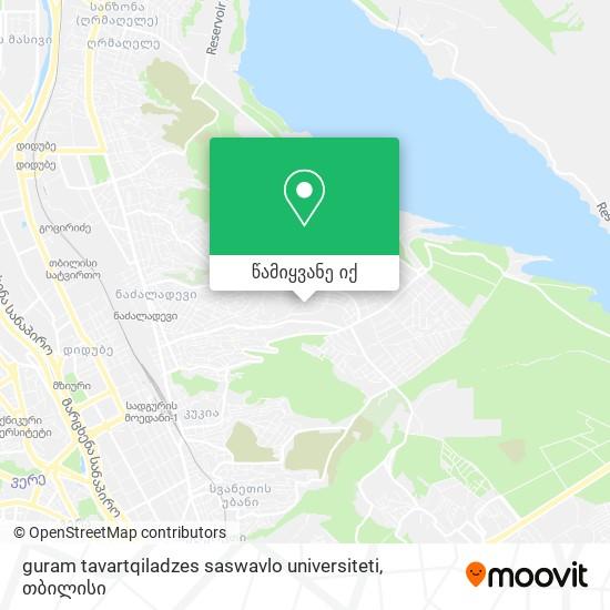 guram tavartqiladzes saswavlo universiteti რუკა