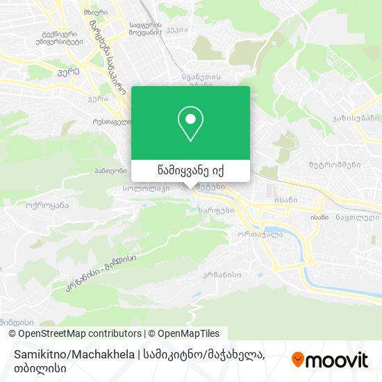 Samikitno / Machakhela | სამიკიტნო / მაჭახელა რუკა