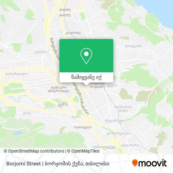 Borjomi Street | ბორჯომის ქუჩა რუკა