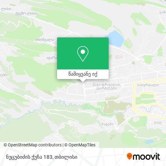 ნუცუბიძის ქუჩა 183 რუკა