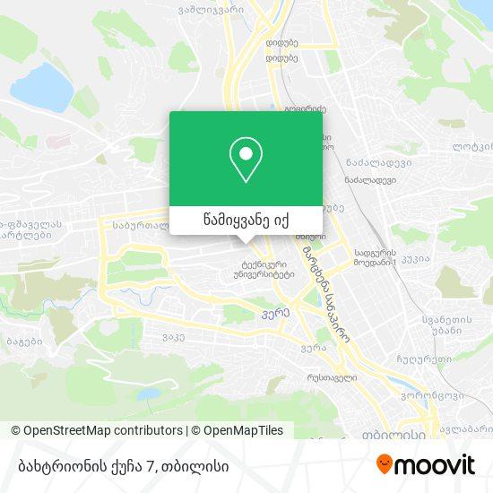 ბახტრიონის ქუჩა 7 რუკა