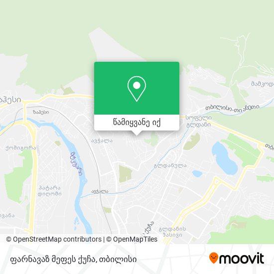 ფარნავაზ მეფეს ქუჩა რუკა