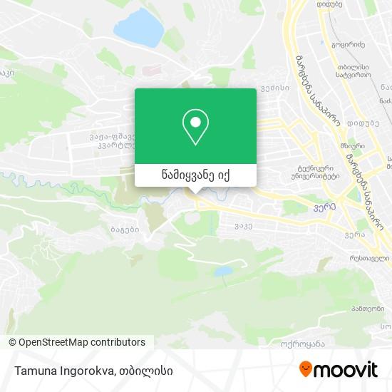 Tamuna Ingorokva რუკა