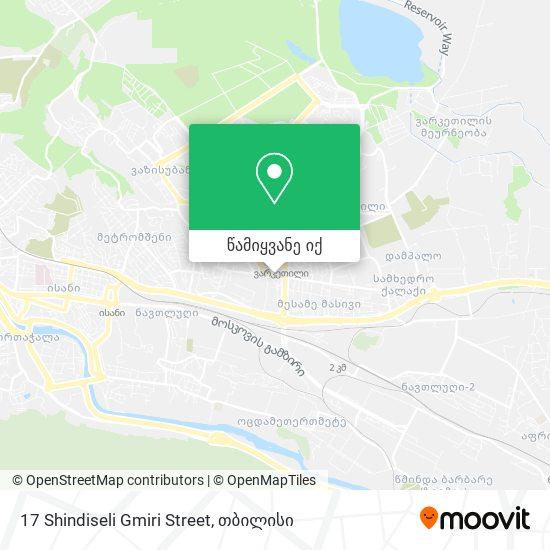 17 Shindiseli Gmiri Street რუკა