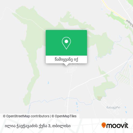 ილია ჭავჭავაძის ქუჩა 3 რუკა