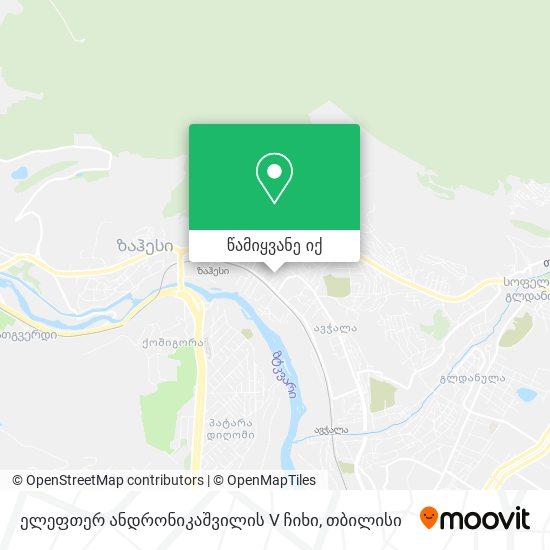 ელეფთერ ანდრონიკაშვილის V ჩიხი რუკა