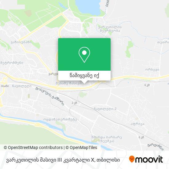 ვარკეთილის მასივი III კვარტალი X რუკა
