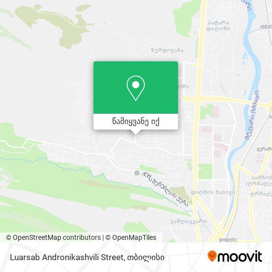 Luarsab Andronikashvili Street რუკა