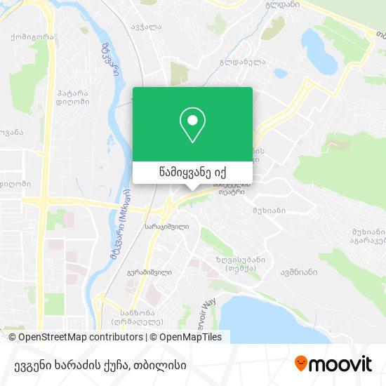 ევგენი ხარაძის ქუჩა რუკა