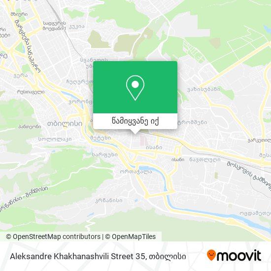 Aleksandre Khakhanashvili Street 35 რუკა