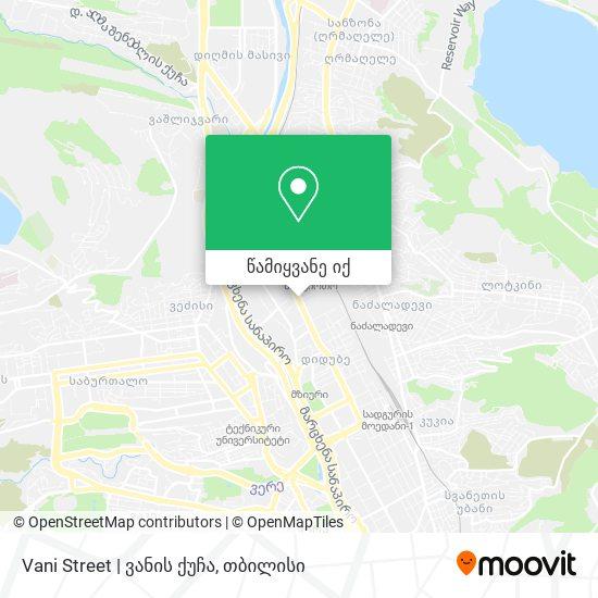 Vani Street   ვანის ქუჩა რუკა