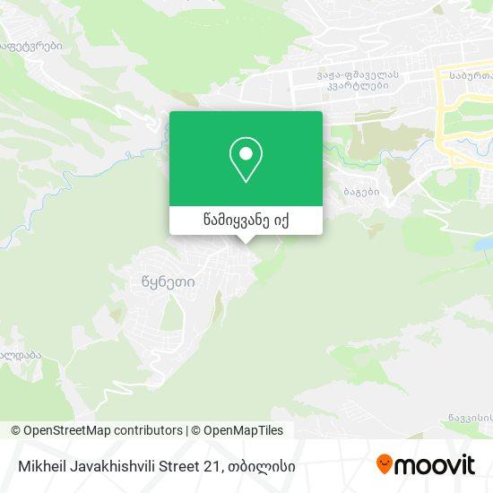 Mikheil Javakhishvili Street 21 რუკა