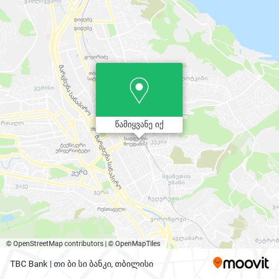 TBC Bank | თი ბი სი ბანკი რუკა