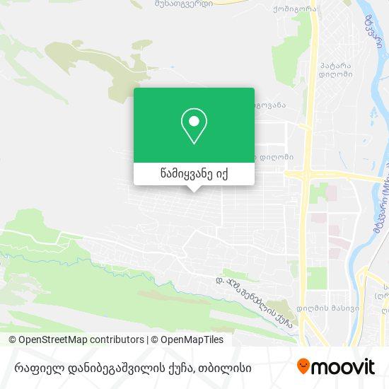 რაფიელ დანიბეგაშვილის ქუჩა რუკა