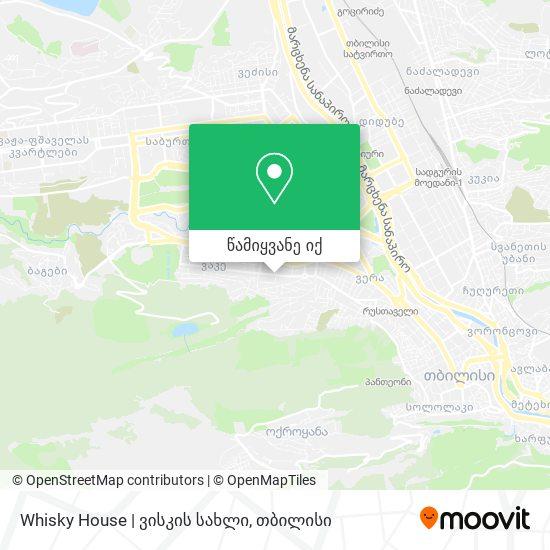 Whisky House | ვისკის სახლი რუკა