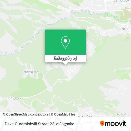 Davit Guramishvili Street 23 რუკა