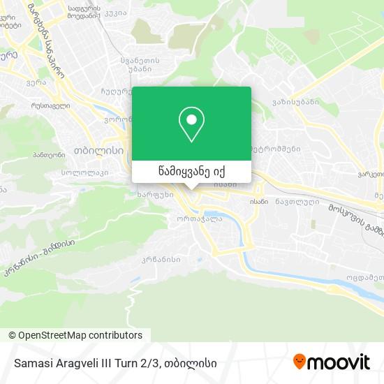 Samasi Aragveli III Turn 2/3 რუკა