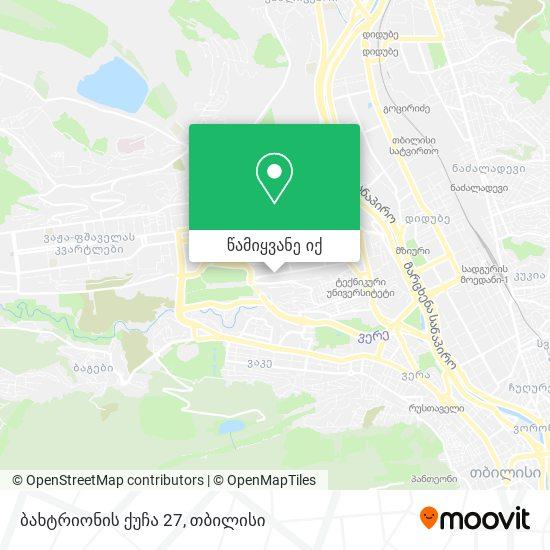 ბახტრიონის ქუჩა 27 რუკა