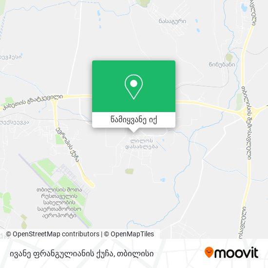 ივანე ფრანგულიანის ქუჩა რუკა