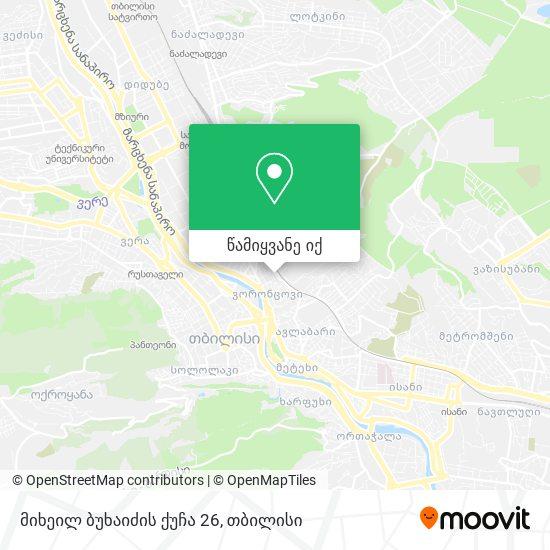 მიხეილ ბუხაიძის ქუჩა 26 რუკა