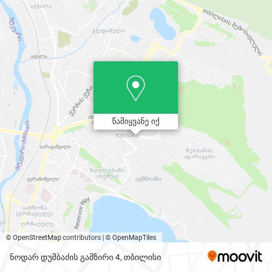 ნოდარ დუმბაძის გამზირი 4 რუკა