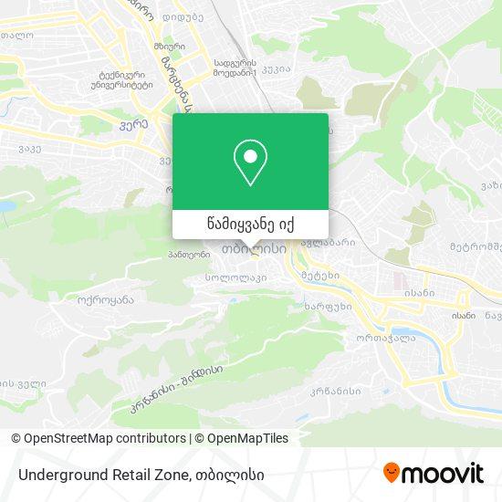 Underground Retail Zone რუკა