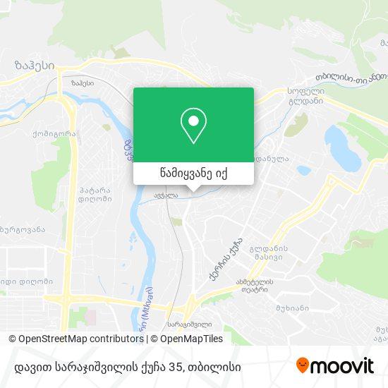დავით სარაჯიშვილის ქუჩა 35 რუკა