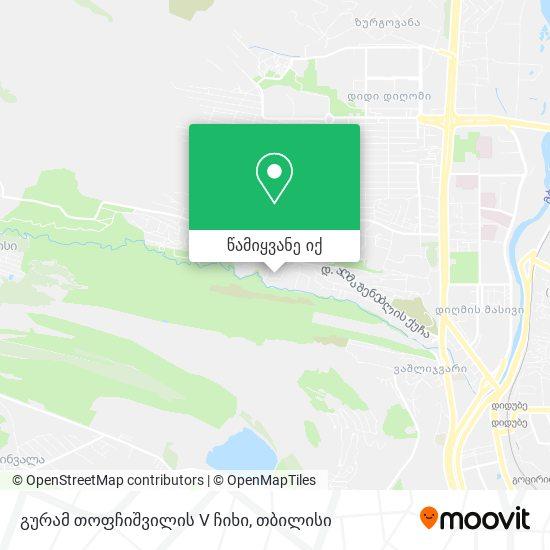 გურამ თოფჩიშვილის V ჩიხი რუკა