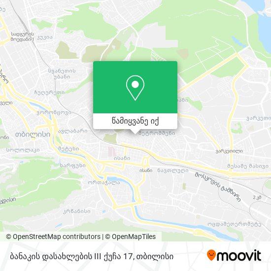 ბანაკის დასახლების III ქუჩა 17 რუკა