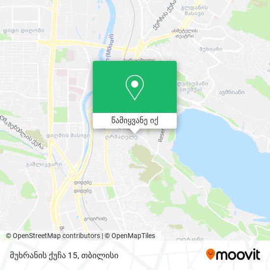 მუხრანის ქუჩა 15 რუკა