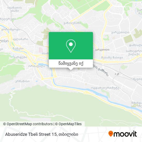 Abuseridze Tbeli Street 15 რუკა