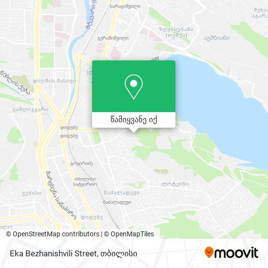 Eka Bezhanishvili Street რუკა