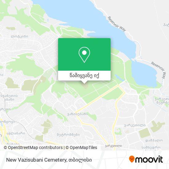 New Vazisubani Cemetery რუკა