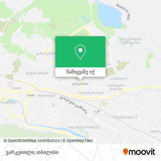 ვარკეთილი (Varketili) რუკა