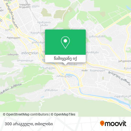 300 არაგველი (300 Aragveli) რუკა