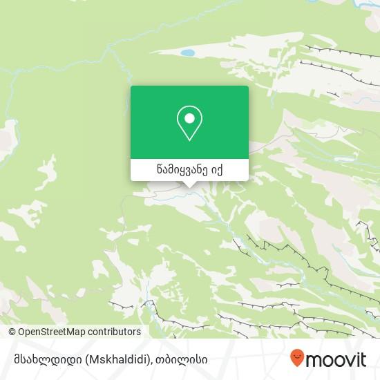 მსახლდიდი (Mskhaldidi) რუკა
