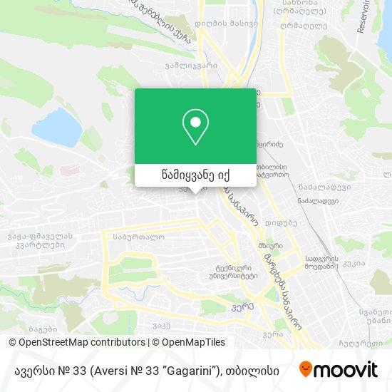"""ავერსი № 33 (Aversi № 33 """"Gagarini"""") რუკა"""