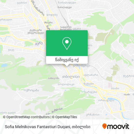 Sofia Melnikovas Fantastiuri Duqani რუკა