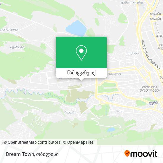 Dream Town რუკა
