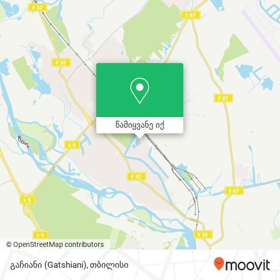 გაჩიანი (Gatshiani) რუკა
