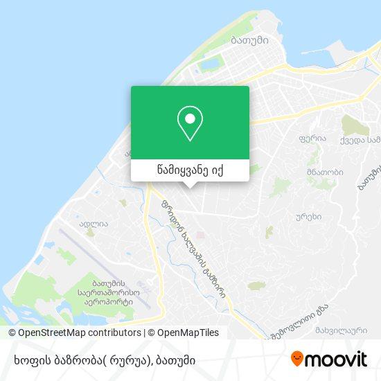 ხოფის ბაზრობა( რურუა) რუკა