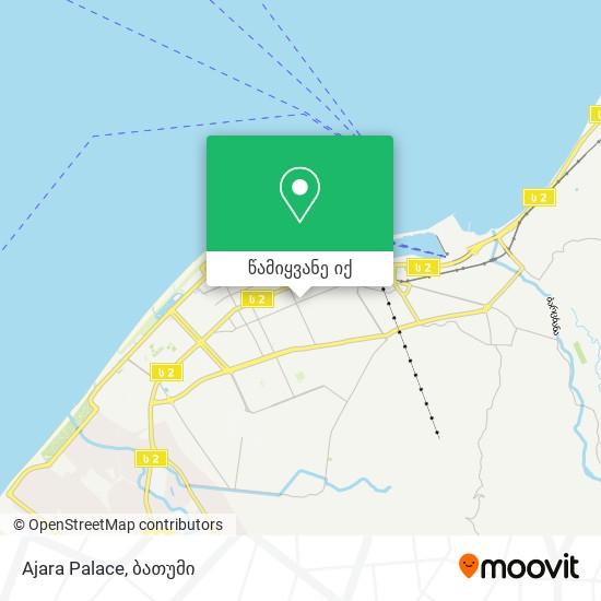 Ajara Palace რუკა