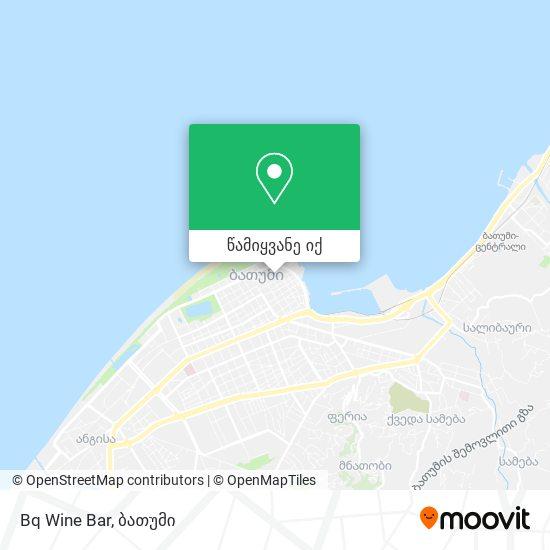 Bq Wine Bar რუკა