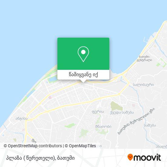 პლაზა ( წერეთელი) რუკა