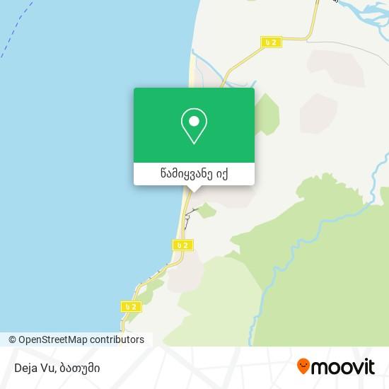 Deja Vu რუკა