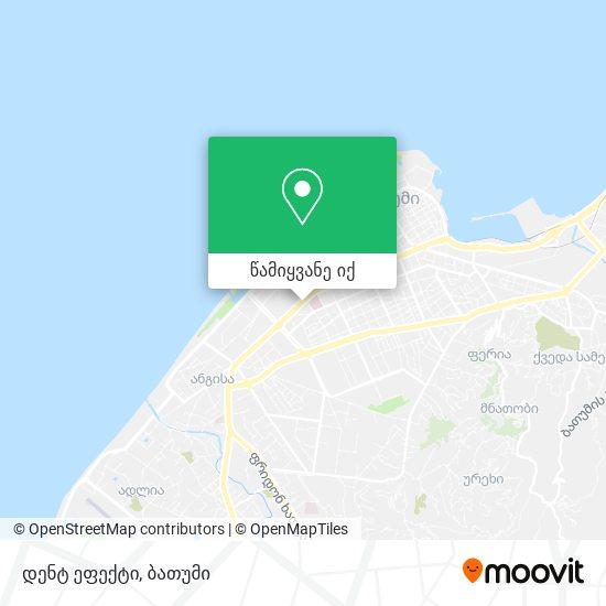 დენტ ეფექტი რუკა
