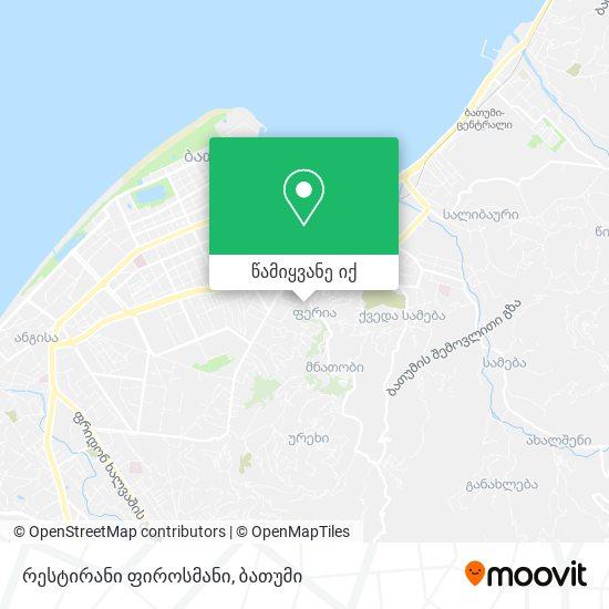 რესტირანი ფიროსმანი რუკა
